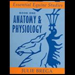 Essential Equine Studies, Book 1  Anatomy and Physiology