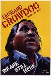 Leonard Crowdog   Medicine Man Poster