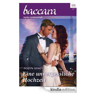 Eine unvergessliche Hochzeit (Baccara) eBook: Robyn Grady: Kindle Shop