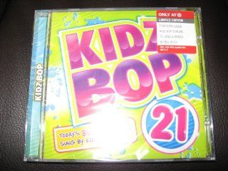 Kidz Bop 21 (LIMITED EDITION with 4 EXCLUSIVE BONUS TRACKS): Music
