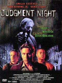 Judgment Night: Emilio Estevez, Cuba Gooding Jr., Denis Leary, Stephen Dorff, Jeremy Piven, Peter Greene, Erik Schrody, Michael Wiseman, Michael DeLorenzo, Relioues Webb, Will Zahrn, Eugene Williams, Stephen Hopkins, Christopher Mollo, Gene Levy, Kris Wise