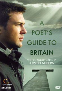 Owen Sheers: A Poet's Guide to Britain: Owen Sheers, Michael Maloney, Gina McKee, Kathryn Dimery, Brian Cowan, Rupert Edwards: Movies & TV