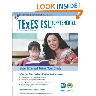 TExES ESL Supplemental (154) Book + Online (TExES Teacher Certification Test Prep): Jacalyn Mahler M.A., Beatrice Mendez Newman PhD, Sharon Alverson B.A., Loree DeLys Evans M.A.: 9780738611471: Books
