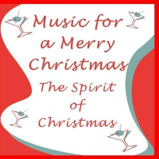 Music for a Merry Christmas Music