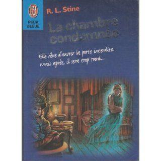 La chambre condamn�e: R.L. STINE: Books