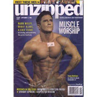 Unzipped Magazine September 15, 1998 (MARK WOLFF, BOBBY BLAKE, & ERIC EVANS on creating and maintaining the perfect hardbody) Books