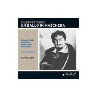 Giuseppe Verdi Un Ballo in Maschera [New York    February 28, 1959 Antonietta Stella, Laurel Hurley, Jean Madeira, Jan Peerce, Robert Merrill, Nicola Moscona, Norman Scott; Thomas Schippers] Music
