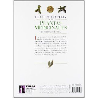 Gran Enciclopedia De Las Plantas Medicinales/ Great Encyclopedia of Medicinal Plants: El Dioscorides Del Tercer Milenio (Spanish Edition): Jose L. Berdonces I Serra: 9788430584963: Books