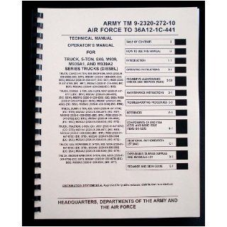 Army TM 9 2320 272 10 Technical Manual    Operator's Manual for Truck, 5 Ton, 6X6, M939 Series (Diesel): Books