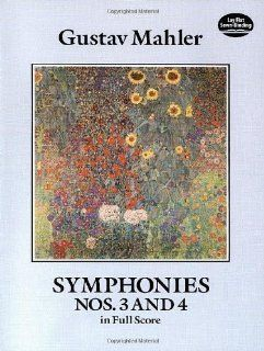Symphonies Nos. 3 and 4 in Full Score (Dover Music Scores) by Mahler, Gustav, Music Scores published by Dover Publications (1990): Books