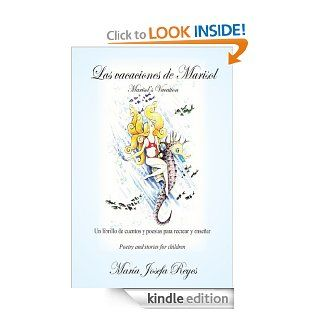 Las vacaciones de Marisol (Marisol's Vacation): Un librillo de cuentos y poes�as para recrear y ense�ar (Poetry and stories for children) eBook: Mar�a Josefa Reyes: Kindle Store