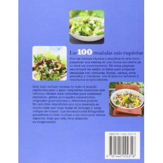Las 100 Ensaladas M�s Equisitas (Spanish Edition) Parragon Books, Love Food Editors 9781445404318 Books