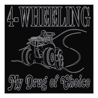 ATV Four Wheeling My Drug Of Choice Photographic Print