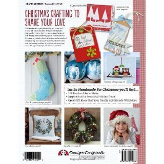 Handmade For Christmas Easy Crafts and Creative Ideas for Sewing, Stitching, Papercraft, Knitting, and Crochet Future Publishing Limited 9781574215083 Books