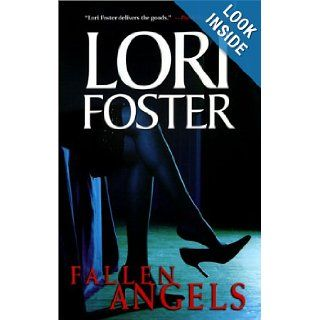 Fallen Angels: Lori Foster: 9780373836017: Books