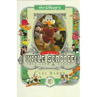Uncle Scrooge McDuck: His Life and Times: Carl Barks, Edward Summer: 9780890875117: Books