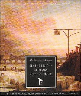 The Broadview Anthology of Seventeenth Century Verse & Prose (Broadview Anthologies of English Literature) (9781551110530): Alan Rudrum, Joseph Black, Holly Faith Nelson: Books