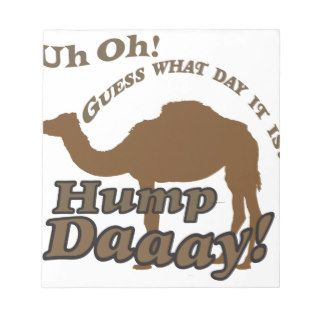 Hump Day Camel! Memo Note Pads