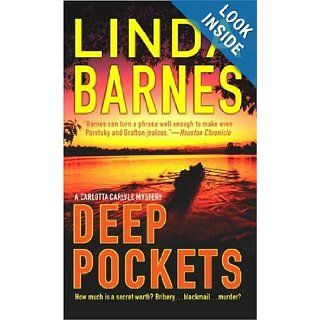 Deep Pockets (St. Martin's Minotaur Mysteries): Linda Barnes: 9780312997281: Books