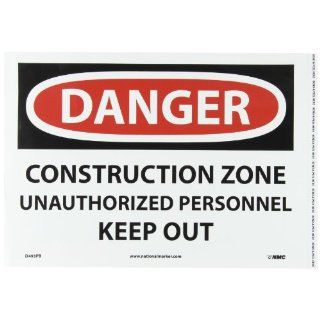 "NMC D493PB OSHA Sign, Legend ""DANGER   CONSTRUCTION ZONE UNAUTHORIZED PERSONNEL KEEP OUT"", 14"" Length x 10"" Height, Pressure Sensitive Vinyl, Black on White: Industrial Warning Signs: Industrial & Scientific"