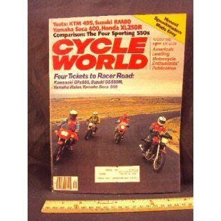 1982 82 August CYCLE WORLD Magazine (Features Road Test on KTM 495 Pro Lever, Yamaha Seca 400, Honda XL250 R, Suzuki RM80 Z, & Double Nickel Rockets, Compairing Kawasaki GPz550, Suzuki GS550 M, Yamaha Vision, and Yamaha Seca 550) Cycle World Books