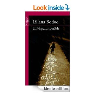 El Mapa Imposible (Spanish Edition) eBook: Liliana Bodoc: Kindle Store