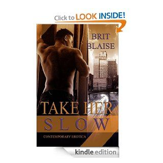 Take Her Slow eBook Brit Blaise Kindle Store