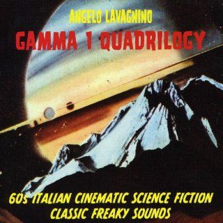 Gamma I Quadrilogy 60's Italian Cinematic Science Fiction   Classic Freaky Sounds Music