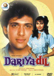 Dariya Dil: Govinda, Kimi Katkar, Roshni, Kadar Kan, Raj Kiran, Shoma Anand, Asrani, Gulshan Grover, Shakti Kapoor, K.Ravi Shankar, Vimal Kumar: Movies & TV