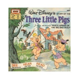 Walt Disney's Story of the Three Little Pigs with the Song Who's Afraid of the Big Bad Wolf Walt Disney Books