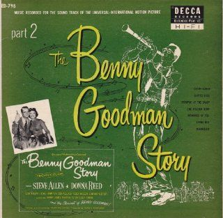 The Benny Goodman Story, Part 2 (Two Extended Play 45rpm Record Set): Music