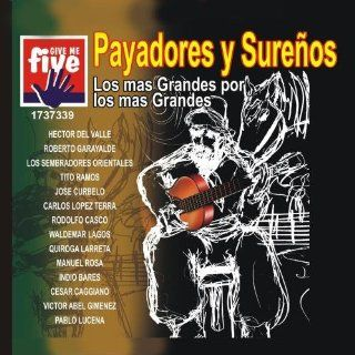 PAYADORES Y SURE�OS: Music