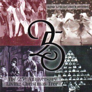 The 25th Anniversary Living Christmas Tree: Music