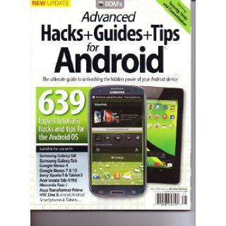 BDM's Advanced Hacks+Guides+Tips for ANDROID Magazine. Vol 3. Spring 2013.: BDM.: Books