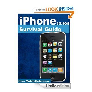 iPhone 3G and 3GS Survival Guide   Concise Step by Step User Guide for iPhone 3G, 3GS How to  FREE Games and eBooks, eMail from iPhone, Make Photos and Videos & More (Mobi Manuals) eBook Toly K Kindle Store