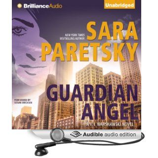Guardian Angel V. I. Warshawski, Book 7 (Audible Audio Edition) Sara Paretsky, Susan Ericksen Books