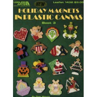 Holiday Magnets in Plastic Canvas, Book 3 (Leisure Arts Leaflet 1432): Dick Martin: Books
