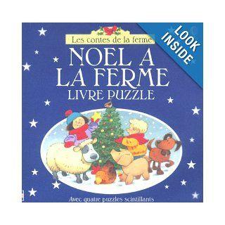 NOEL A LA FERME  LIVRE PUZZLE: Lorraine Beurton Sharp, Stephen Cartwright Heather Amery: 9780746051474: Books