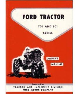 1957 1960 1961 1962 Ford Tractor 701 901 Owners Manual User Guide Operator Book Automotive