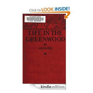 Life In the Greenwood (Original Illustrations & Text) (A Robin Hood Book Action Classics) eBook Marion Florence Lansing, Charles Copeland Kindle Store