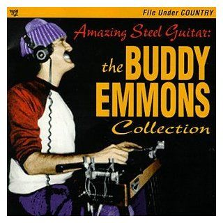 Amazing Steel Guitar: The Buddy Emmons Collection: Music