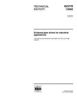 ISO/TR 13593:1999, Enclosed gear drives for industrial applications: ISO TC 60/WG 10: Books