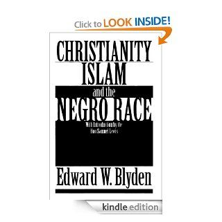 Christianity, Islam and the Negro Race eBook Edward W.  Blyden Kindle Store