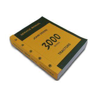 John Deere 3000 Series 3020 3010 Tractors Technical Service Manual New Print 788 Pages Diesel Gas Lp John Deere Books