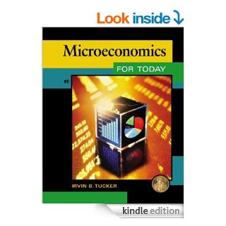 Microeconomics for Today eBook: Irvin B. Tucker: Kindle Store