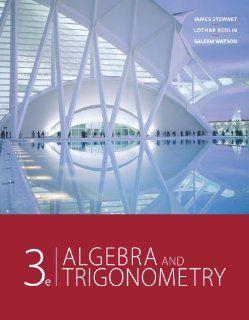 Study Guide for Stewart/Redlin/Watson's Algebra and Trigonometry, 3rd James Stewart, Lothar Redlin, Saleem Watson 9781111568108 Books