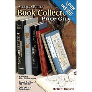 Antique Trader Book Collector's Price Guide (Antique Trader's Book Collector's Price Guide) Richard Russell Books