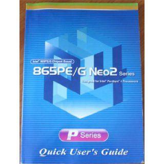 865PE/G Neo2 Series P Series ATX Main Board Quick Users Guide Microstar International Books