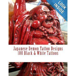 Japanese Demon Tattoo Designs H Schwarz 9781479375530 Books