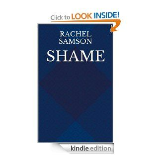 Shame eBook: Rachel Samson: Kindle Store